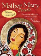 Mother Mary Oracle - Shiloh Sophia McCloud , Alana Fairchild